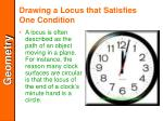 drawing a locus that satisfies one condition4