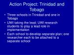action project trinidad and tobago