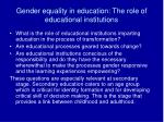 gender equality in education the role of educational institutions