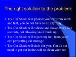 the right solution to the problem9