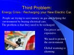 third problem energy crisis recharging your new electric car