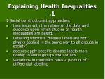 explaining health inequalities 1