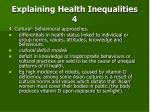 explaining health inequalities 4