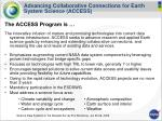 advancing collaborative connections for earth system science access