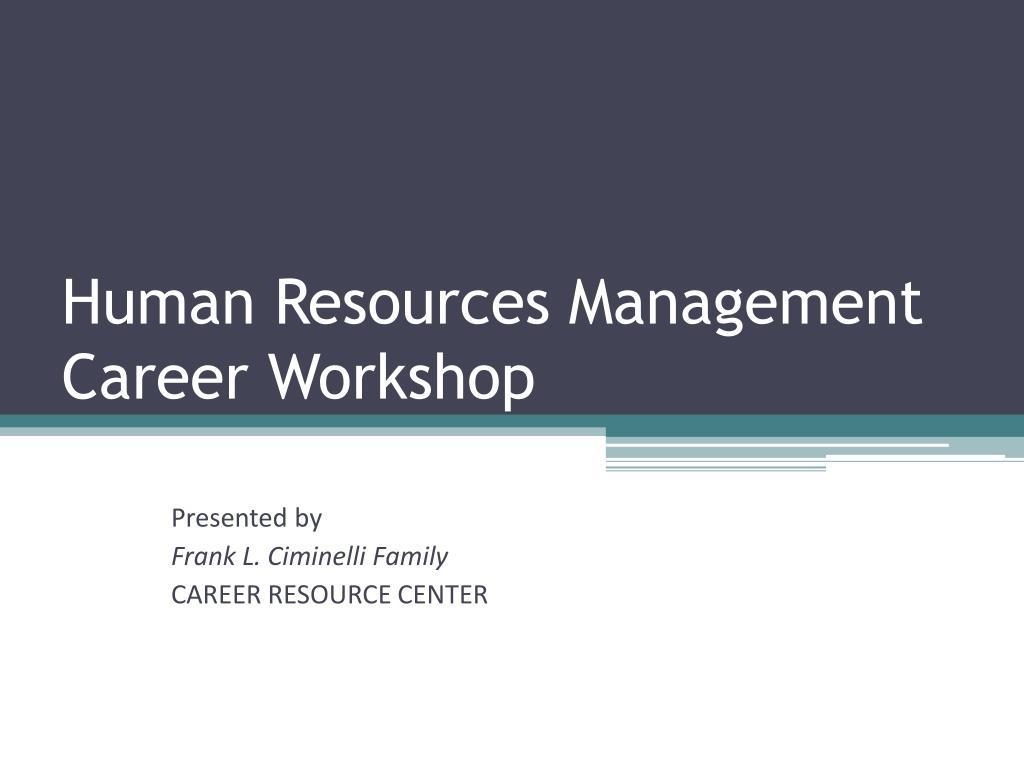 human resources management career workshop l.