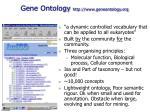 gene ontology http www geneontology org