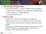 some birning data integration questions