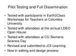 pilot testing and full dissemination