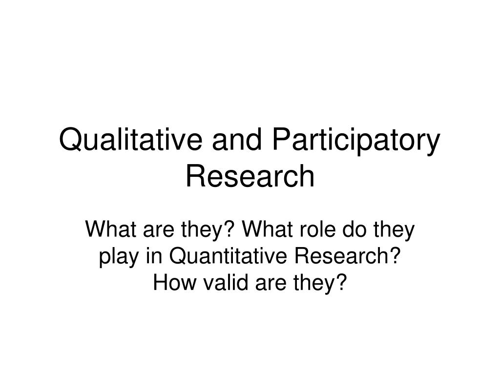 qualitative and participatory research l.