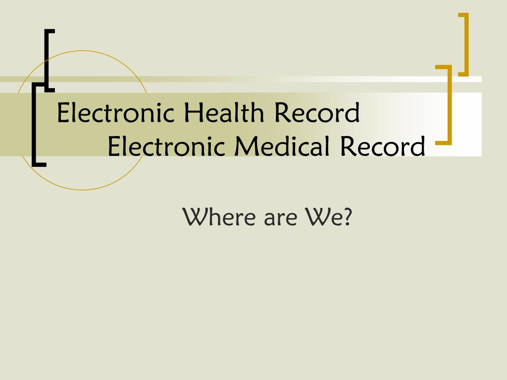 electronic health record electronic medical record l.