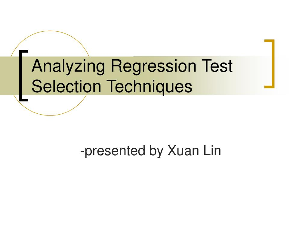 analyzing regression test selection techniques l.