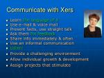 communicate with xers