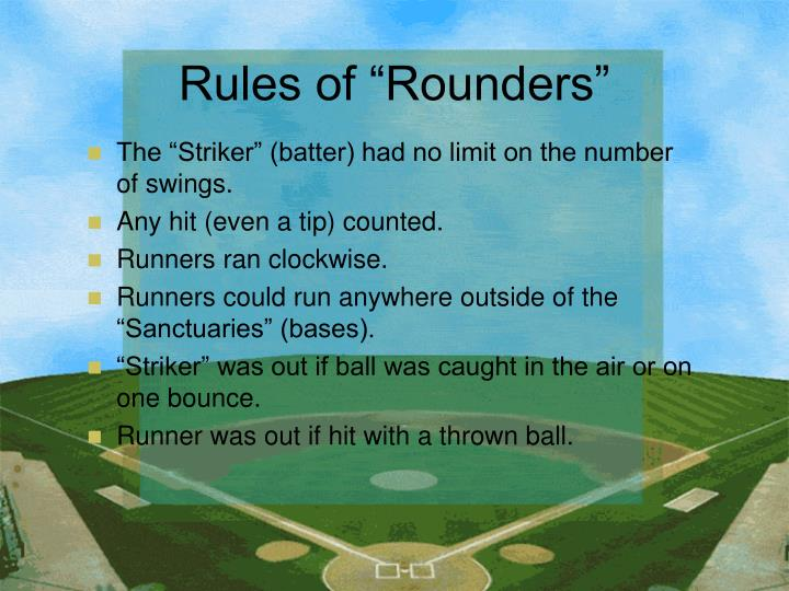 Rules of rounders