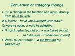 conversion or category change