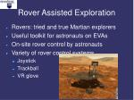 rover assisted exploration