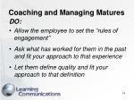 coaching and managing matures