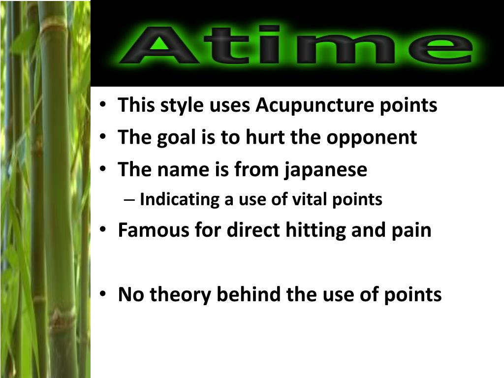 This style uses Acupuncture points
