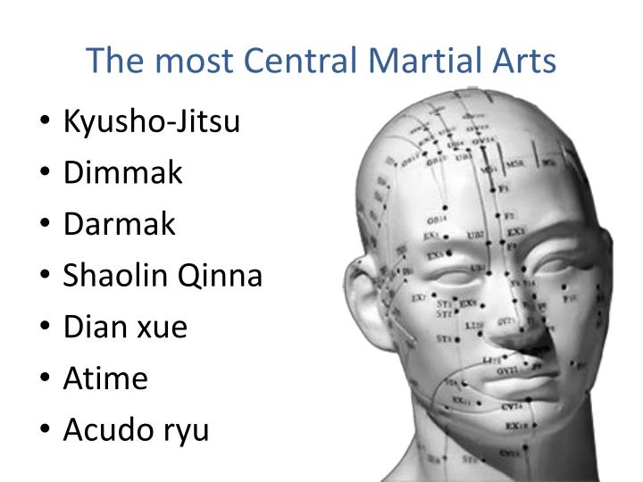 The most central martial arts