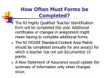 how often must forms be completed