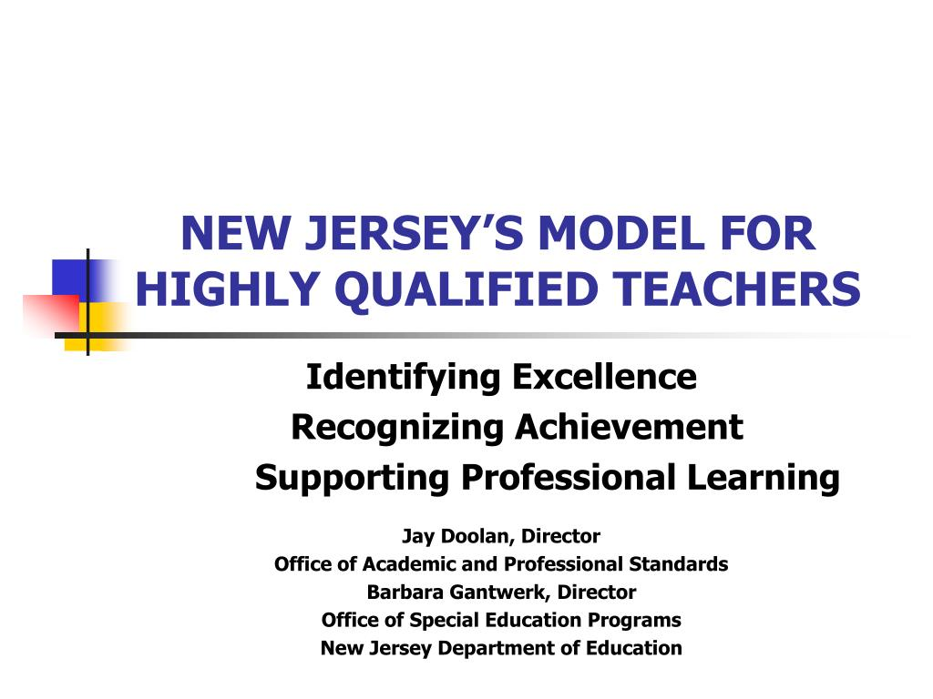 new jersey s model for highly qualified teachers l.