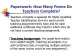 paperwork how many forms do teachers complete