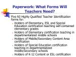 paperwork what forms will teachers need