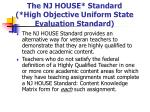 the nj house standard high objective uniform state evaluation standard