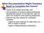 what documentation might teachers need to complete the forms
