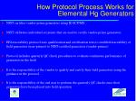 how protocol process works for elemental hg generators
