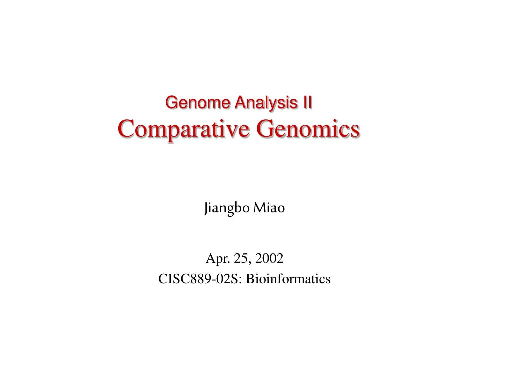 genome analysis ii comparative genomics l.