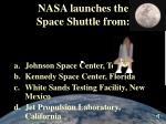 nasa launches the space shuttle from