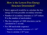 how is the lowest free energy structure determined