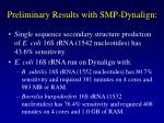 preliminary results with smp dynalign