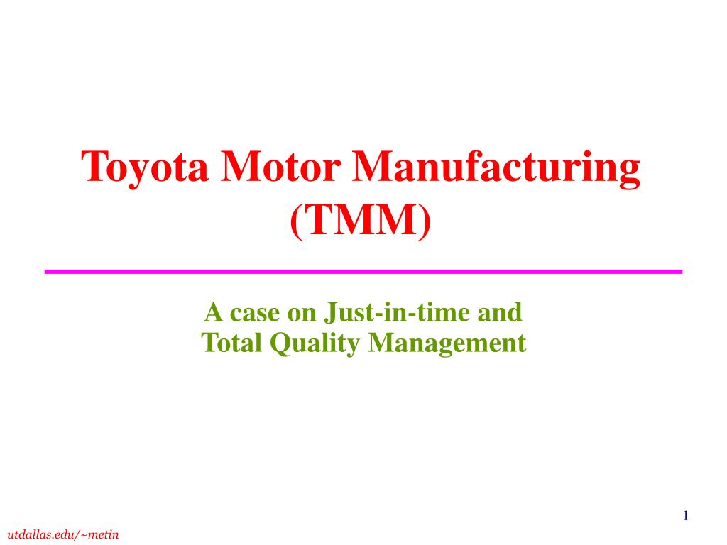case on tqm Case study on improving quality management of w company's new product development project includes the analysis case study 1 (total quality management.