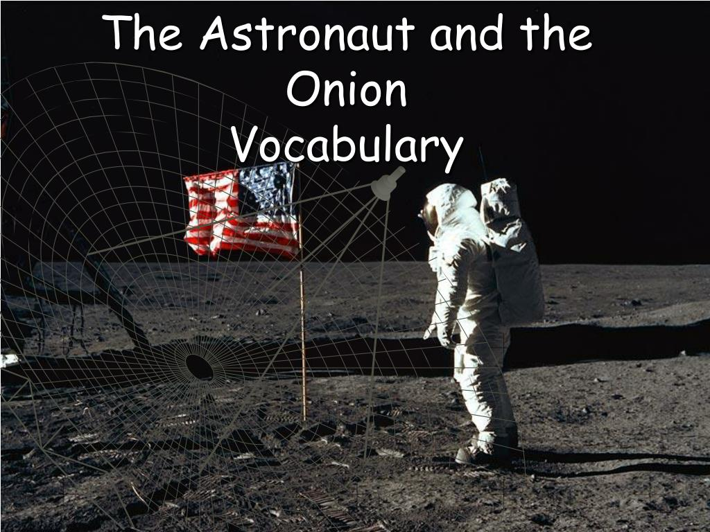 the astronaut and the onion vocabulary l.