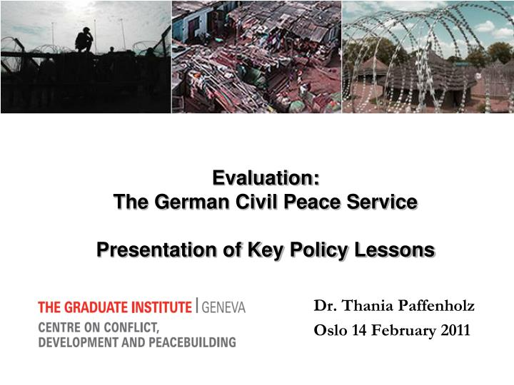 evaluation the german civil peace service presentation of key policy lessons n.