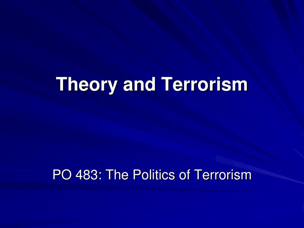 theory and terrorism l.