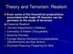 theory and terrorism realism