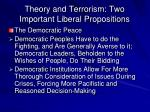 theory and terrorism two important liberal propositions