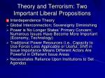 theory and terrorism two important liberal propositions12
