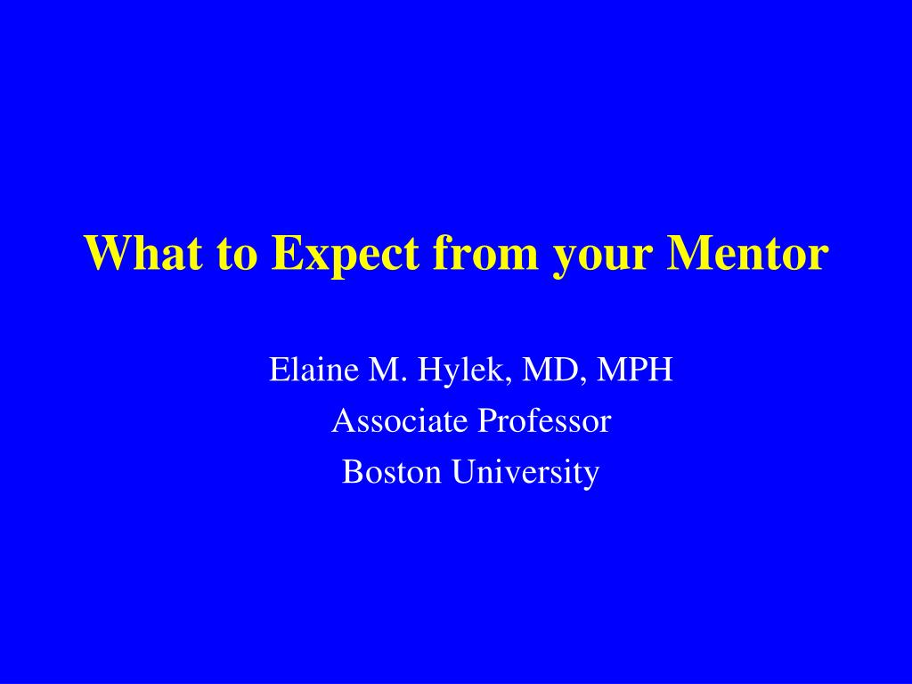 what to expect from your mentor l.