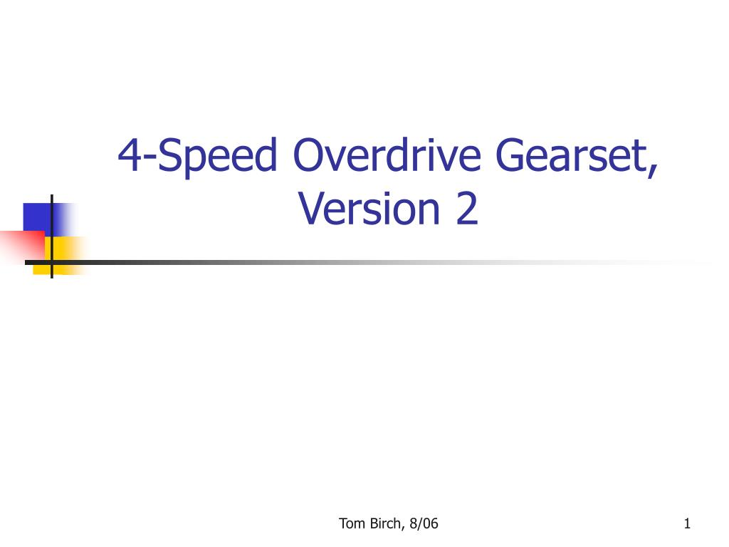 4 speed overdrive gearset version 2 l.