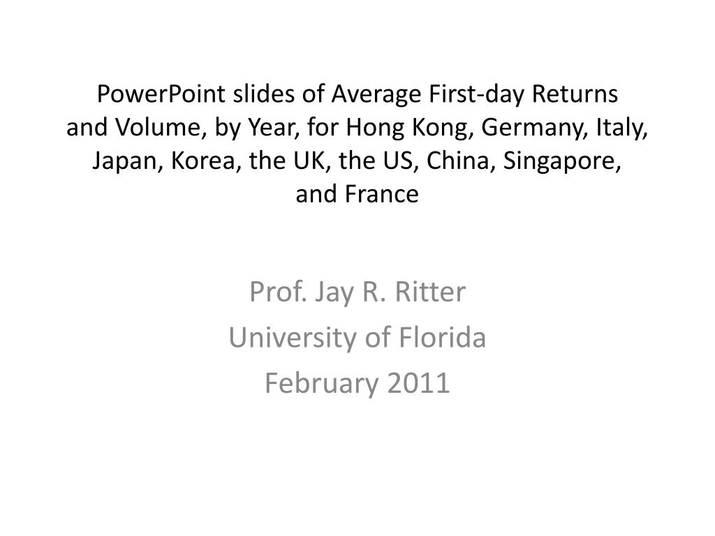 prof jay r ritter university of florida february 2011 l.