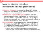 more on disease reduction mechanisms in small grain blends