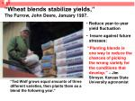 wheat blends stabilize yields the furrow john deere january 1997