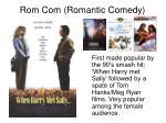 rom com romantic comedy