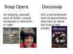 soap opera docusoap