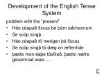 development of the english tense system12