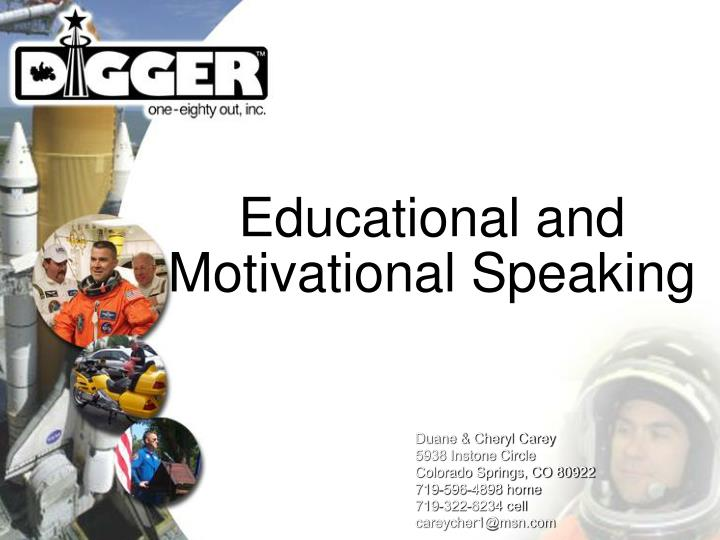Educational and motivational speaking
