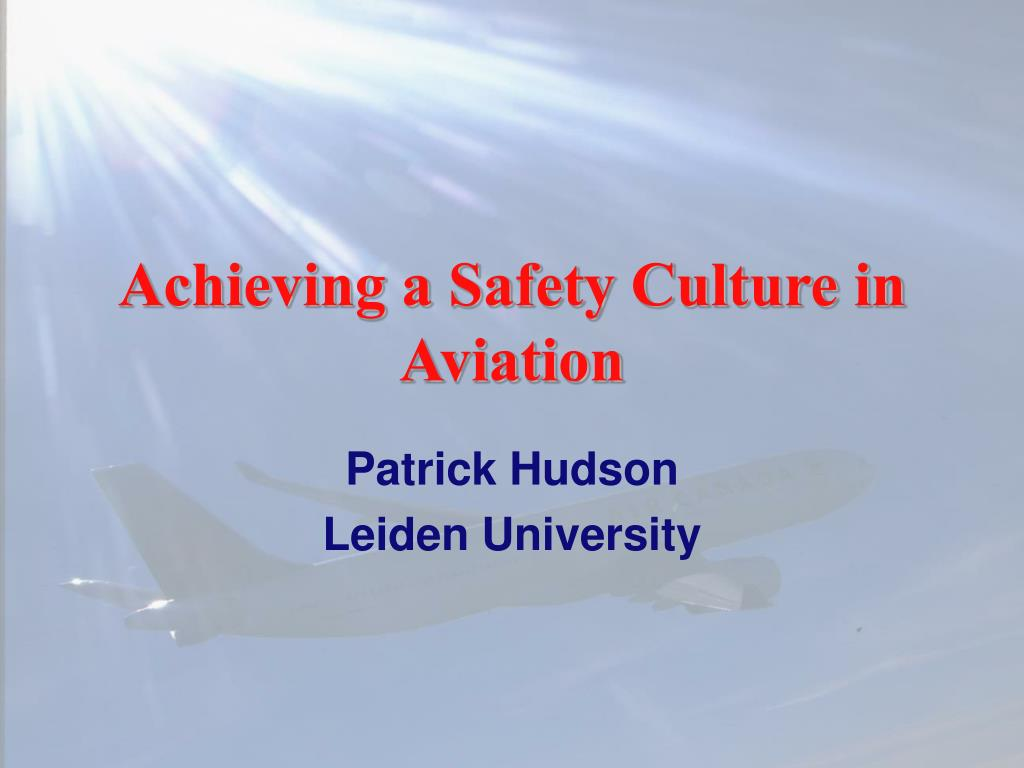 achieving a safety culture in aviation l.
